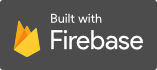 Built with Firebase